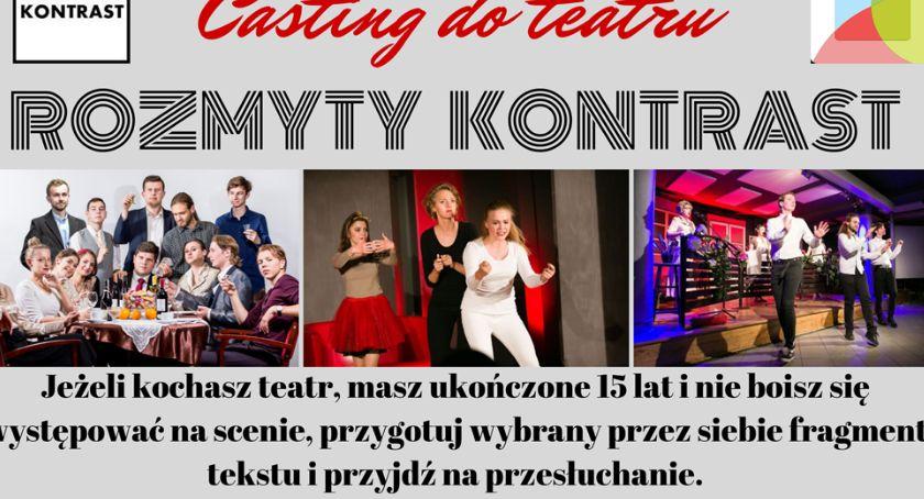 Teatr, Casting Ciechanowie! Dołącz Teatru Rozmyty Kontrast - zdjęcie, fotografia