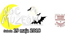 Noc Muzeów 2018 w Ciechanowie i Gołotczyźnie [program]