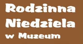 Rodzinna Niedziela w Muzeum pod znakiem piernika