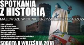 XIV Spotkania z Historią w Ciechanowie