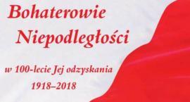 Bohaterowie Niepodległości w 100-lecie Jej odzyskania - uroczystości w ciechanowskim muzeum