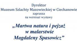 Martwa natura i pejzaż - wernisaż wystawy w ciechanowskim Muzeum