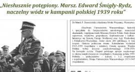 """""""Niesłusznie potępiony. Marsz.Edward Śmigły-Rydz, naczelny wódz w kampanii polskiej 1939 roku"""" - prelekcja w Muzeum"""