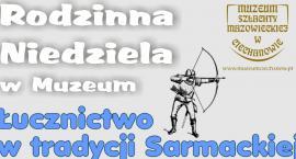 Rodzinna Niedziela w ciechanowskim Muzeum
