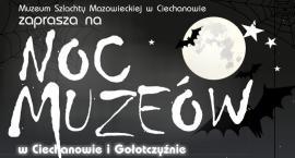Noc muzeów w Ciechanowie i Gołotczyźnie