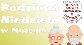 Rodzinna Niedziela w muzeum z babcią i dziadkiem