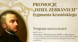 Wokół urodzin i śmierci Zygmunta Krasińskiego - uroczystości w Opinogórze