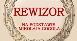Rewizor - spektakl w Glinojecku