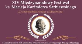 XIV Międzynarodowy Festiwal ks. Macieja Kazimierza Sarbiewskiego - Chrześcijański Horacy z Mazowsza