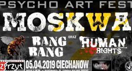 Moskwa , Human Rights, Bang Bang - Psycho Art Fest