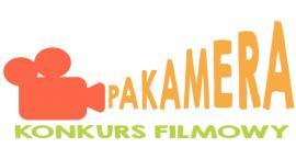 Konkurs filmowy PAKAMERA w Ciechanowie