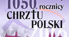 Procesja, msza na błoniach, koncert - w niedzielę w Ciechanowie obchody rocznicy chrztu Polski