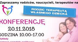 Rodzic terapeutą własnego dziecka - konferencja w Ciechanowie dla rodziców i nie tylko