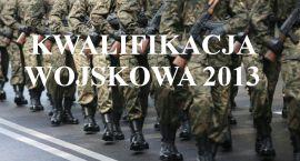 Od poniedziałku rusza kwalifikacja wojskowa 2013