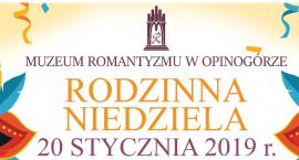 Rodzinna Niedziela w Muzeum Romantyzmu w Opinogórze