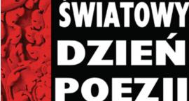 Poezja terapią jest, czyli XIX ciechanowska edycja Światowego Dnia Poezji UNESCO