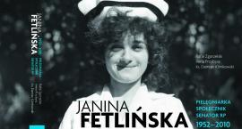 Powstała książka o senator Janinie Fetlińskiej