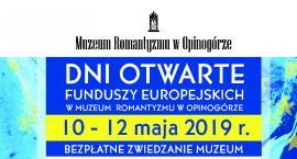 Dni Otwarte Funduszy Europejskich w Muzeum Romantyzmu