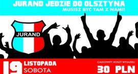 Jurand jedzie do Olsztyna ! Musisz być tam z nami !