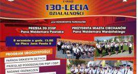 130 - lecie Ochotniczej Straży Pożarnej w Ciechanowie