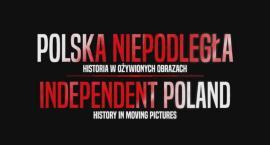 Polska Niepodległa-Historia w ożywionych obrazach w PCKiSz