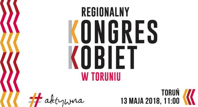 Wydarzenie, Regionalny Kongres Kobiet pierwszy Toruniu - zdjęcie, fotografia