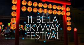 Przed nami Bella Skyway Festival. Olbrzymia instalacja stanie przy Gregorkiewicza!