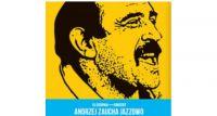 Andrzej Zaucha Jazzowo