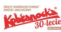 Koncert Jubileuszowy Kobranocki 30-lecie