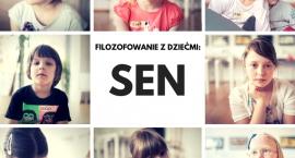 Filozofowanie z dziećmi: Sen