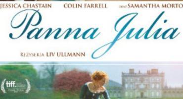 Zapraszamy na film Panna Julia