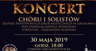 Koncert Chóru i Solistów Zespołu Państwowych Szkół Muzycznych w Jarosławiu