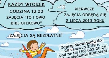 TO i OWO Bibliotekowo - wakacje w Bibliotece Samorządowej w Chłopicach