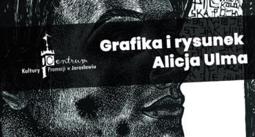 Grafika i rysunek Alicja Ulma