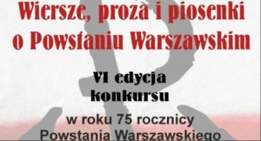 VI edycja konkursu Wiersze, proza i piosenki o Powstaniu Warszawskim