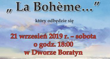 La Boheme... spotkanie ze sztuką w Dworze w Boratynie