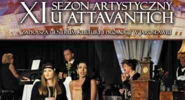 Inauguracja IX Sezonu Artystycznego u Attavantich