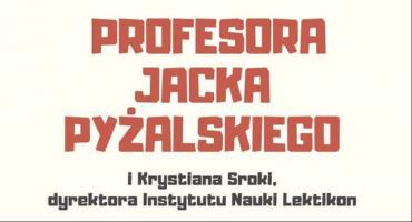 Wykład Profesora Jacka Pyżalskiego i Krystiana Sroki