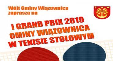 I Grand Prix 2019 Gminy Wiązownica w Tenisie Stołowym