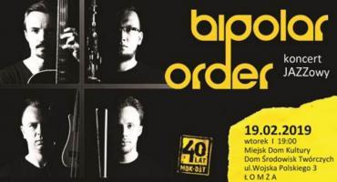 Koncert Bipolar Order