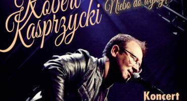 """Robert Kasprzycki – koncert """"Niebo do wynajęcia i inne przeboje"""""""