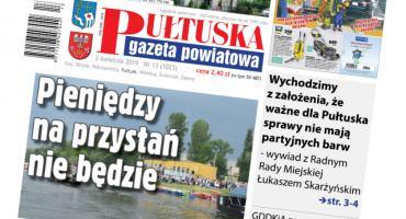 We wtorek, w 13 numerze Pułtuskiej Gazety Powiatowej