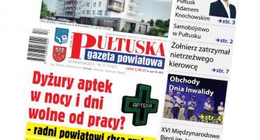 W jutrzejszym, 17 numerze Pułtuskiej Gazety Powiatowej