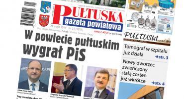 W jutrzejszym, 21 numerze Pułtuskiej Gazety Powiatowej