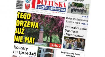 W jutrzejszym, 22 numerze Pułtuskiej Gazety Powiatowej
