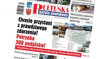 W jutrzejszym, 24 numerze Pułtuskiej Gazety Powiatowej