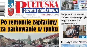 Już jutro, w 30 numerze Pułtuskiej Gazety Powiatowej