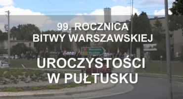 99. rocznica Bitwy Warszawskiej - RELACJA FILMOWA z uroczystości w Pułtusku