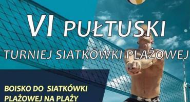VI Pułtuski Turniej Siatkówki Plażowej