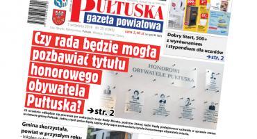 W jutrzejszym, 35 numerze Pułtuskiej Gazety Powiatowej